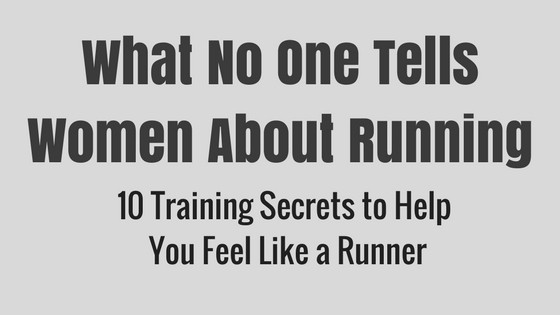 a title graphic that says What No One Tells Women About Running