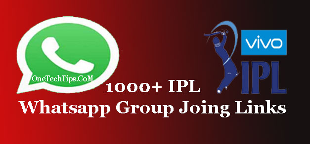IPL Whatsapp Group Link 2019 : Join 1000+ Group links