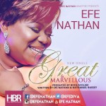 LYRICS + AUDIO LINK – EFE NATHAN – GREAT AND MARVELLOUS