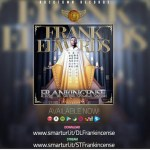 "NEW ALBUM: FRANK EDWARDS ""FRANKINCENSE"" ALBUM NOW AVAILABLE 