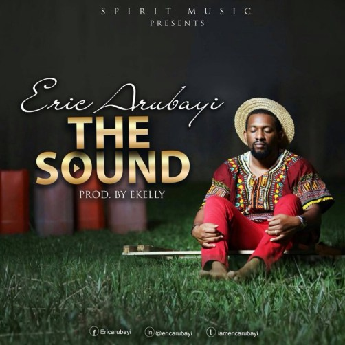 The Sound - Eric Arubayi