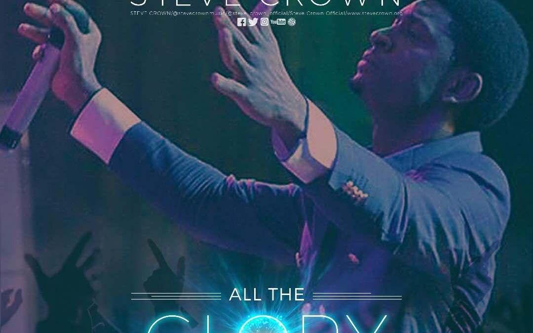 All The Glory – Steve Crown