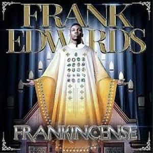 Don't Cry – Frank Edwards Ft Nathaniel Bassey