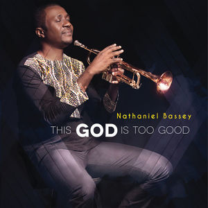 Great and Marvelous – Nathaniel Bassey
