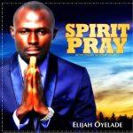 I Believe – Elijah Oyelade