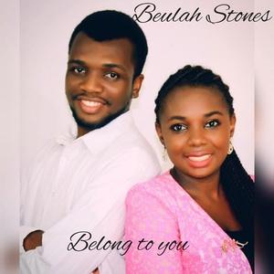 Belong to You - Beulah Stones