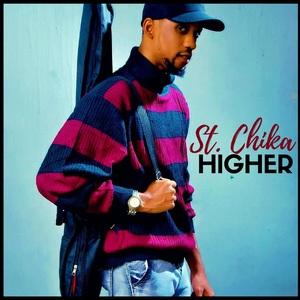 Higher – St. Chika
