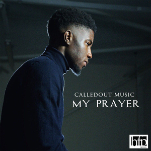 My Prayer – CalledOut Music
