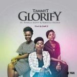 Glorify – TammyT ft. Pamela Scott