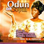 Odun nlo sopin – Mrs. D.A Fasoyin