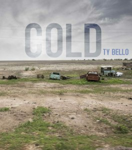 Cold – Ty Bello