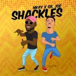 Shackles – Nkay Ft Gil Joe