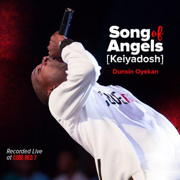 Song of Angels (Keiyadosh) – Dunsin Oyekan