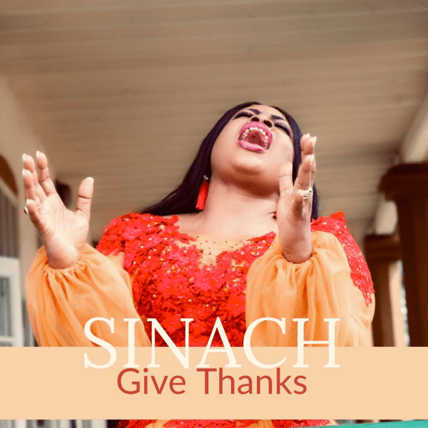 I Give You Thanks – Sinach