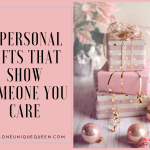 8 Personal Gifts That Show Someone You Care
