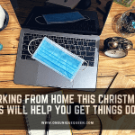 Working From Home This Christmas? This Will Help You Get Things Done!