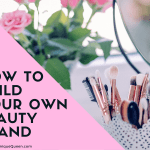 How to Build Your Own Beauty Brand