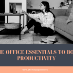 Home Office Essentials To Boost Productivity