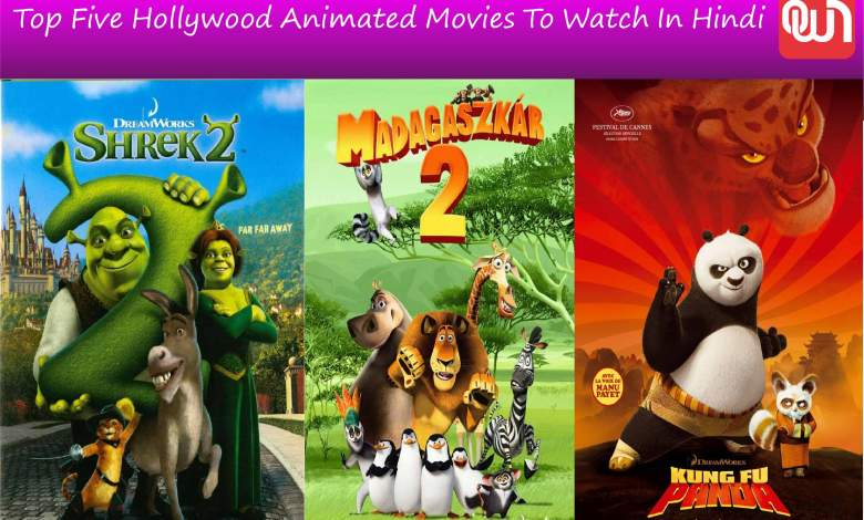 Top Five Hollywood Animated Movies To Watch In Hindi