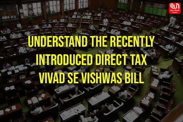 The Direct Tax Vivad se Vishwas Bill