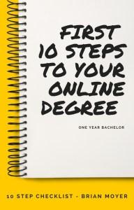 FIRST 10 STEPS ONLINE DEGREE
