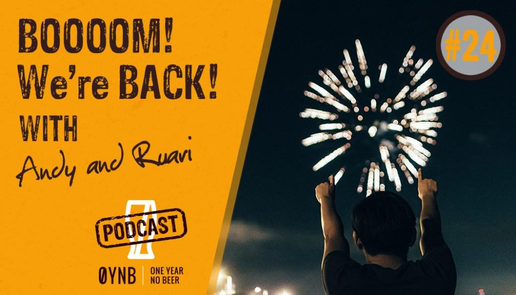 BOOOOM! We're BACK! | OYNB 024