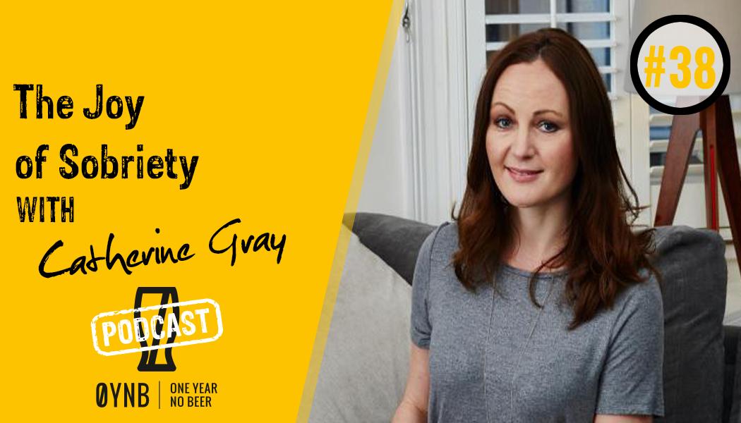 The Joy of Sobriety | OYNB Podcast 038