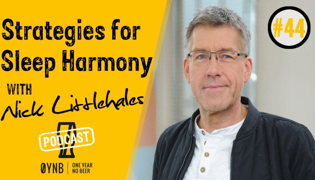 Strategies for Sleep Harmony   OYNB Podcast 044