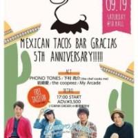タコスバーグラシアス5周年イベントに PHONO TONES / シモリョー / 岩崎愛 / クーピーズ / My Arcade 出演