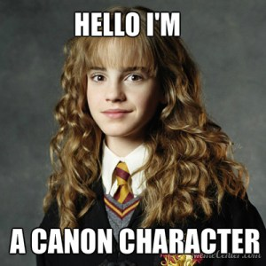 "hermione granger saying ""hello I'm a canon character"""