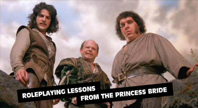 roleplaying lessons from the princess bride