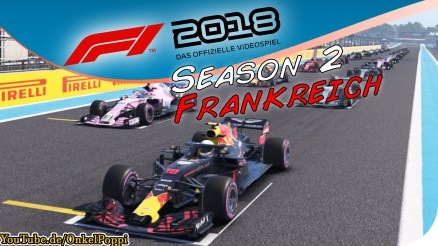 Circuit Paul Richard,Le Castellet,Großer Preis von Frankreich,Circuit de Nevers Magny-Cours,Großer Preis von Kanada,Circuit Île Notre-Dame,Montreal,F1 2018,Formel 1 2018,Formel 1,Formula one,Formula 1,F1 game,F1 gameplay,F1 lets play,OnkelPoppi,Poppi,Onkel