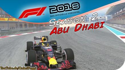 Großer Preis von Abu Dhabi,Yas Marina Circuit, Etihad Airways,Abu Dhabi, Yas-Hotel,abu dhabi grand prix, grand prix, F1 2018, Formel 1 2018,Formel 1,Formula one,Formula 1,F1 game,F1 gameplay,F1 lets play,OnkelPoppi,Poppi,Onkel