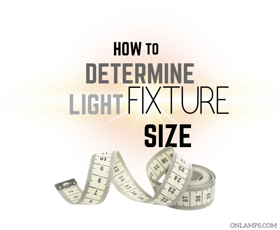 How to Determine Size of Light Fixture for a Room