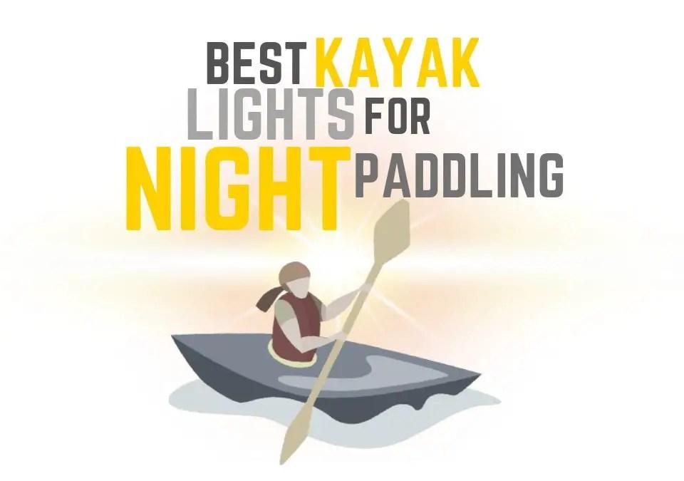 Kayak Lights for Night Paddling