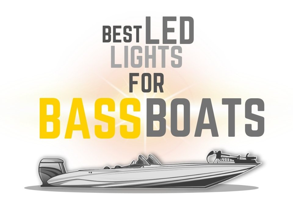 Led Lights for Bass Boats