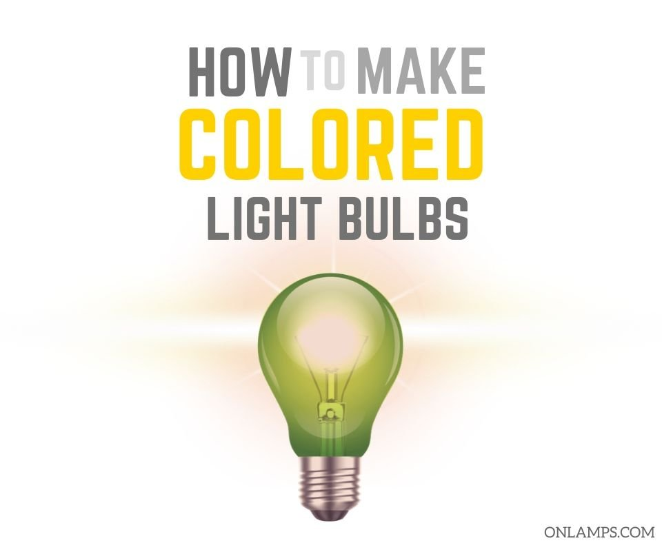 How to Make a Colored Light Bulb