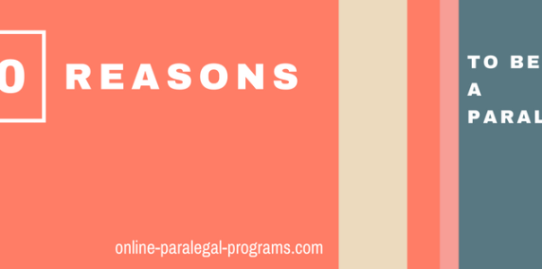 20 Reasons to Become a Paralegal