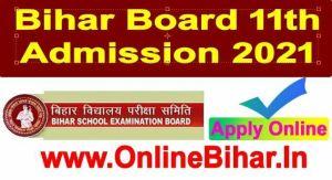 Bihar Bord 11th Admission 2021