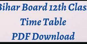 Bihar Bord 12th Time Table 2021