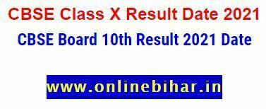 CBSE Class X Result Date 2021