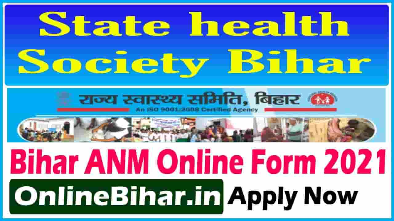 Bihar ANM Online Form 2021
