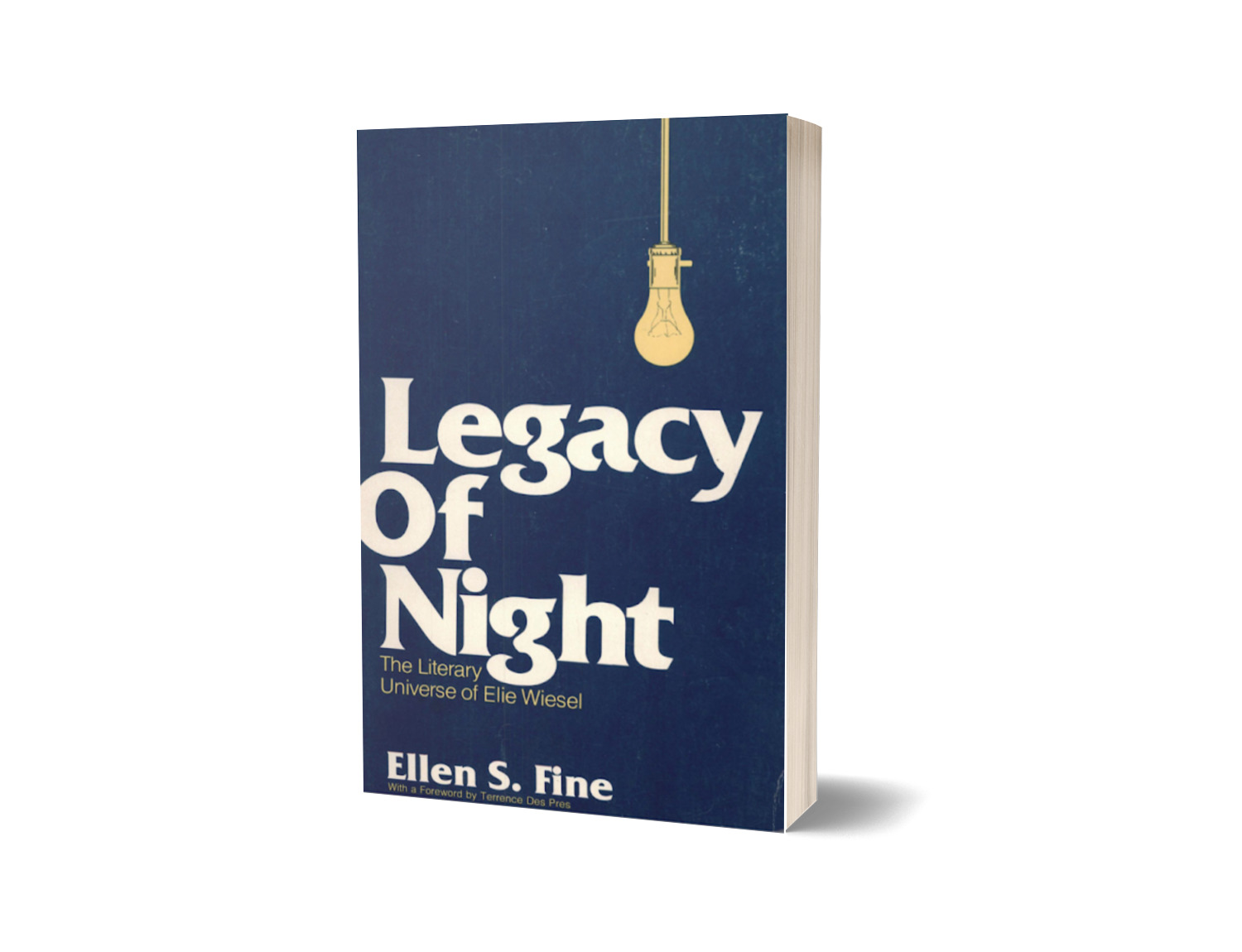 Legacy Of Night The Literary Universe Of Elie Wiesel By