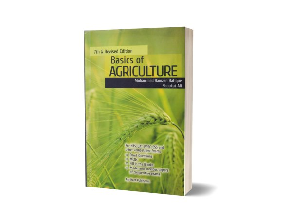 Basics of Agriculture By Muhammad Ramzan Rafique