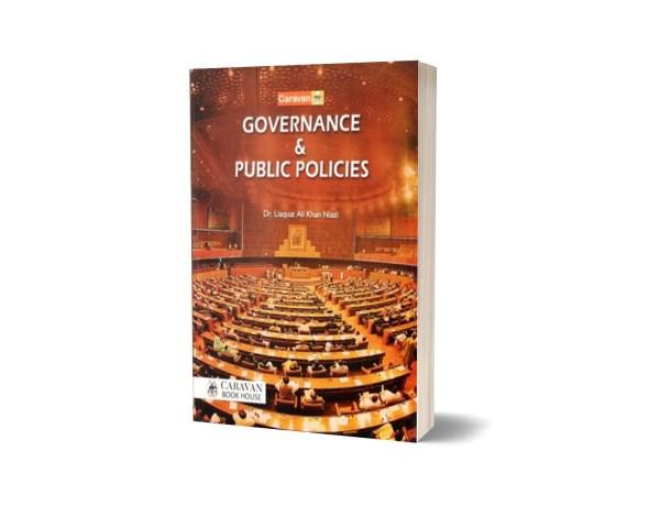 Governance & Public Policies By Dr. Liaquat Khan Niazi