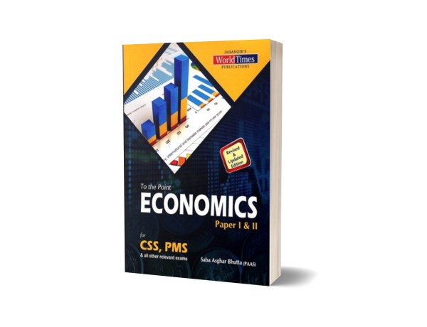 To The Point Economics Paper I & II By Saba Asghar Bhutta JWT