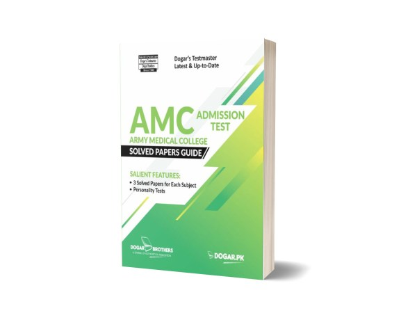 AMC Admission Test Solved Papers Guide By Dogar Brothers