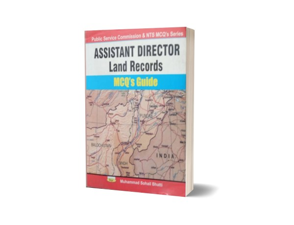 Assistant Director Land Records MCQs Guide By Muhammad Sohail Bhatti