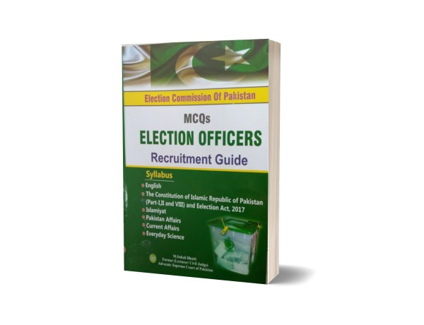 Election Commission Of Pakistan MCQs Election Officers Recruitment Guide By Muhammad Sohail Bhatti
