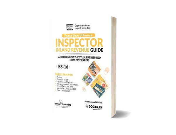 Inspector Inland Revenue Guide – BS-16 ( FBR ) By Dogar Brothers
